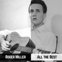 Roger Miller - All the Best