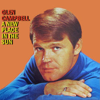 Glen Campbell - A New Place in the Sun