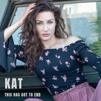 KAT - This Has Got to End