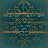 The George Shearing Quintet - Midnight Sun