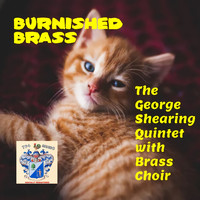 The George Shearing Quintet - Burnished Brass