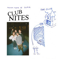 Dumb - Club Nites (Explicit)