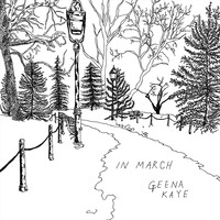 Geena Kaye - In March