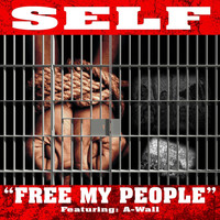Self - Free My People (feat. Awall) (Explicit)