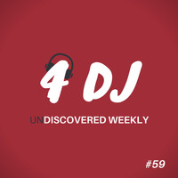 Various Artists / - 4 DJ: UnDiscovered Weekly #59