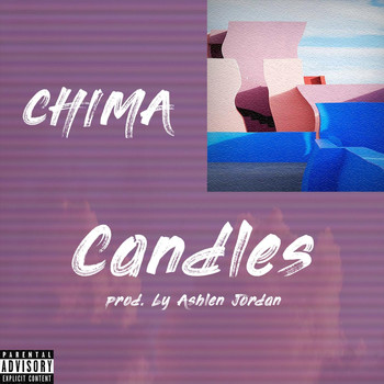 Chima - Candles (Explicit)