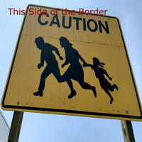 Orville Stoeber - This Side of the Border