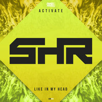 Activate - Like In My Head