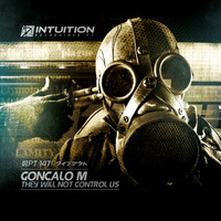 Goncalo M - They Will Not Control Us