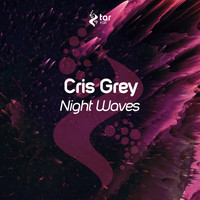 Cris Grey - Night Waves