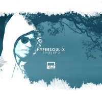 HyperSOUL-X - T-H[E] EP 3