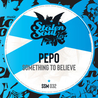 Pepo - Something To Believe