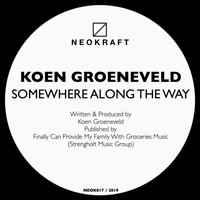 Koen Groeneveld - Somewhere Along The Way