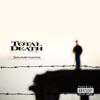 Total Death - Desolate Recollections (Explicit)