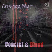 Cristian Myt - Concret & Blood
