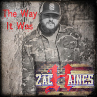 Zach Haines - The Way It Was