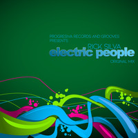 Rick Silva - Electric People