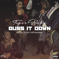 TIGER BABY - Buss It Down (Explicit)