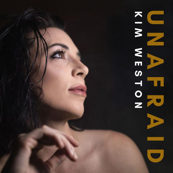 Kim Weston - Unafraid