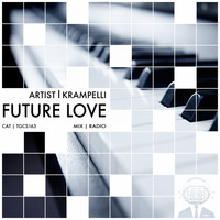 Krampelli - Future Love (Radio Mix)