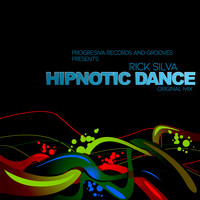 Rick Silva - Hipnotic Dance
