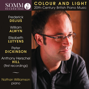 Nathan Williamson - Colour & Light: 20th-Century British Piano Music