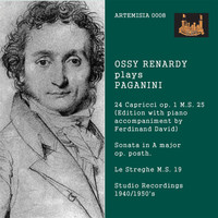 Ossy Renardy / Ferdinand David - Paganini: 24 Caprices, Violin Sonata in A Major & La streghe