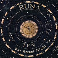 Runa - Ten: The Errant Night