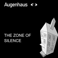 Augenhaus - Zone of Silence