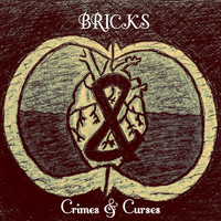 Bricks - Crimes & Curses (Explicit)