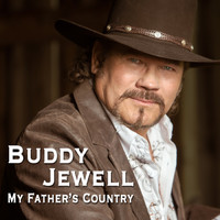 Buddy Jewell - My Father's Country