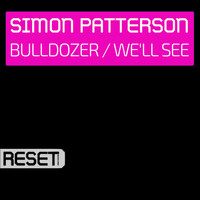 Simon Patterson - Bulldozer / We'll See