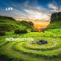 Life - Introduction