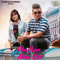 KT - Phullan Aali Car - Single