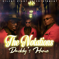 The Notations - Daddy's Home