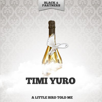 Timi Yuro - A Little Bird Told Me
