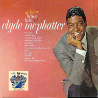 Clyde McPhatter - Golden Blues Hits