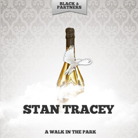 Stan Tracey - A Walk In The Park