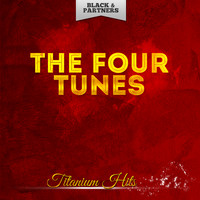 The Four Tunes - Titanium Hits