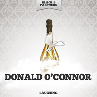Donald O'Connor - Laughing