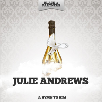 Julie Andrews - A Hymn To Him