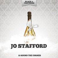Jo Stafford - A-Round The Corner