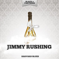 Jimmy Rushing - Harvard Blues