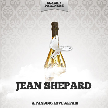Jean Shepard - A Passing Love Affair