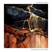 Common Jack - Canyons in the Dark