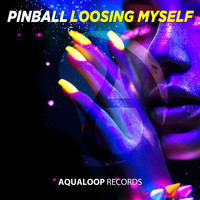 Pinball - Loosing Myself