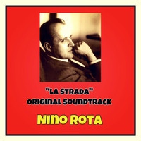 "Nino Rota - ""La strada"" Original soundtrack"
