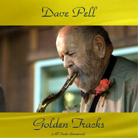 Dave Pell - Dave Pell Golden Tracks (All Tracks Remastered)