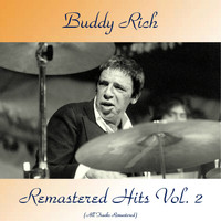Buddy Rich - Remastered Hits Vol, 2 (Remastered 2018)
