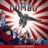 Danny Elfman - Dumbo (Original Motion Picture Soundtrack)